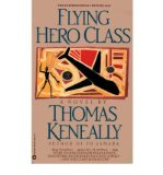 Portada de [(FLYING HERO CLASS)] [AUTHOR: THOMAS KENEALLY] PUBLISHED ON (FEBRUARY, 1992)