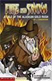 Portada de FIRE AND SNOW: A TALE OF THE ALASKAN GOLD RUSH (HISTORICAL FICTION) BY J. GUNDERSON (2007-01-01)