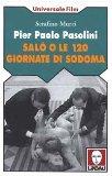 Portada de PIER PAOLO PASOLINI. SALÒ O LE 120 GIORNATE DI SODOMA [ITALIA]