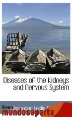 Portada de DISEASES OF THE KIDNEYS AND NERVOUS SYSTEM