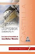 Portada de CUERPO SUPERIOR  DE LA JUNTA DE COMUNIDADES DE CASTI LLA LA MANCHA: TEMARIO COMUN VOLUMEN II
