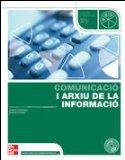 Portada de COMUNICACIO I ARXIU DE LA INFORMACIO (CICLES FORMATIUS GRAU MITJA