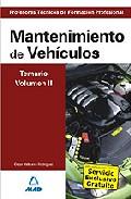 Portada de CUERPO DE PROFESORES TECNICOS DE FORMACION PROFESIONAL: MANTENIMIENTO DE VEHICULOS: TEMARIO: VOLUMEN II