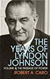 Portada de THE PASSAGE OF POWER: THE YEARS OF LYNDON JOHNSON (VOLUME 4) BY ROBERT A CARO (2014-01-23)