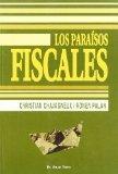 Portada de LOS PARAÍSOS FISCALES DE CHRISTIAN, CHAVAGNEUX (2007) TAPA BLANDA