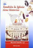 Portada de TAMBIEN LA IGLESIA TIENE HISTORIAS