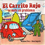 Portada de EL CARRITO ROJO SE METE EN PROBLEMAS