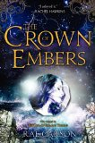 Portada de THE CROWN OF EMBERS (GIRL OF FIRE AND THORNS (HARDCOVER - TRILOGY))
