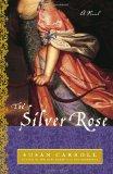 Portada de THE SILVER ROSE