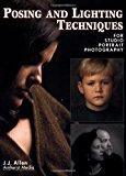 Portada de POSING AND LIGHTING TECHNIQUES: FOR STUDIO PORTRAIT PHOTOGRAPHY BY J.J. ALLEN (6-MAR-2001) PAPERBACK