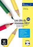 Portada de LES CLES DU NOUVEAU DELF: LIVRE DE L'ELEVE A1 + CD BY PHILIPPE LIRIA (2005-10-11)