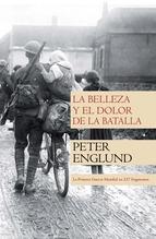 Portada de LA BELLEZA Y EL DOLOR DE LA BATALLA
