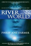 Portada de RIVERWORLD: INCLUDING TO YOUR SCATTERED BODIES GO & THE FABULOUS RIVERBOAT
