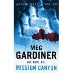 Portada de [(MISSION CANYON)] [AUTHOR: MEG GARDINER] PUBLISHED ON (FEBRUARY, 2004)