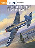 Portada de ALLIED JET KILLERS OF WORLD WAR 2 (AIRCRAFT OF THE ACES)