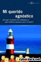 Portada de MI QUERIDO AGNÓSTICO - EBOOK