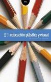 Portada de EDUCACIÓN PLÁSTICA Y VISUAL 1º ESO.