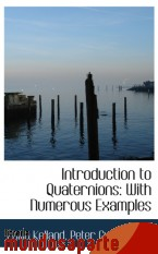 Portada de INTRODUCTION TO QUATERNIONS: WITH NUMEROUS EXAMPLES
