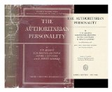 Portada de THE AUTHORITARIAN PERSONALITY / BY T. W. ADORNO [ET AL.]