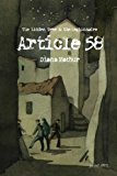 Portada de ARTICLE 58 (THE LINDEN TREE & THE LEGIONNAIRE, A LATVIAN TALE OF BLOOD AND TREASURE) (VOLUME 1) BY DIANA SOWELL MATHUR (2016-04-01)