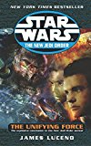 Portada de STAR WARS THE NEW JEDI ORDER: THE UNIFYING FORCE