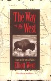 Portada de THE WAY TO THE WEST: ESSAYS ON THE CENTRAL PLAINS (THE CALVIN P. HORN LECTURES IN WESTERN HISTORY & CULTURE)