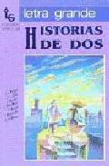 Portada de HISTORIAS DE DOS