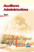 Portada de AUXILIARES ADMINISTRATIVOS DE LA ADMINISTRACION REGIONAL DE MURCIA. TEST