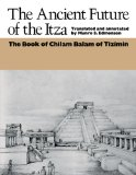 Portada de ANCIENT FUTURE OF THE ITZA: BOOK OF CHILAM BALAM OF TIZIMIN (PAN AMERICA)