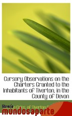 Portada de CURSORY OBSERVATIONS ON THE CHARTERS GRANTED TO THE INHABITANTS OF TIVERTON, IN THE COUNTY OF DEVON