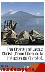 Portada de THE CHARITY OF JESUS CHRIST [FROM LIBRO DE LA IMITACION DE CHRISTO]