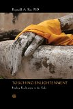 Portada de TOUCHING ENLIGHTENMENT: FINDING REALIZATION IN THE BODY