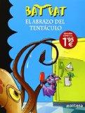 Portada de BAT PAT 21: EL ABRAZO DEL TENTÁCULO
