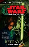 Portada de BETRAYAL (STAR WARS: LEGACY OF THE FORCE, BOOK 1) BY ALLSTON, AARON (2007) MASS MARKET PAPERBACK