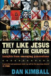 Portada de THEY LIKE JESUS BUT NOT THE CHURCH