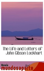 Portada de THE LIFE AND LETTERS OF JOHN GIBSON LOCKHART