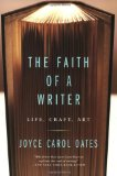 Portada de THE FAITH OF A WRITER: LIFE, CRAFT, ART