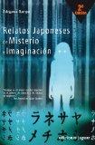 RELATOS JAPONESES DE MISTERIO E IMAGINACION
