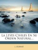 Portada de LA LEYES CIVILES EN SU ORDEN NATURAL...