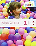 Portada de RELIGIÓ CATÒLICA + HISTÒRIES DE LA BÍBLIA. 1 PRIMÀRIA. KAIRÉ