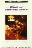 Portada de GÁLVEZ Y EL CAMBIO DEL CAMBIO