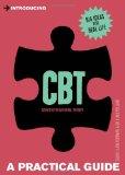 Portada de INTRODUCING COGNITIVE BEHAVIOURAL THERAPY (CBT): A PRACTICAL GUIDE