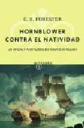 Portada de HORNBLOWER CONTRA EL NATIVIDAD: UN OFICIAL Y AVENTURERO EN TIEMPOS DE NELSON