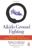 Portada de AIKIDO GROUND FIGHTING: GRAPPLING AND SUBMISSION TECHNIQUES BY VON KRENNER, WALTHER G., APODACA, DAMON, JEREMIAH, KEN (2013) PAPERBACK