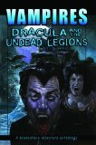 Portada de VAMPIRES: DRACULA AND THE UNDEAD LEGIONS