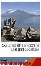 Portada de SKETCHES OF LANCASHIRE LIFE AND LOCALITIES