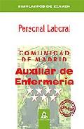 Portada de AUXILIARES DE ENFERMERIA. GRUPO IV. PERSONAL LABORAL DE LA COMUNIDAD DE MADRID. SIMULACROS DE EXAMEN