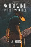 Portada de THE WHIRLWIND IN THE THORN TREE: 1 (THE OUTLAW KING)