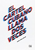 Portada de EL CARTEL CUBANO LLAMA DOS VECES