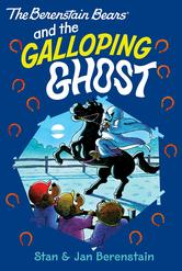 Portada de THE BERENSTAIN BEARS CHAPTER BOOK: THE GALLOPING GHOST